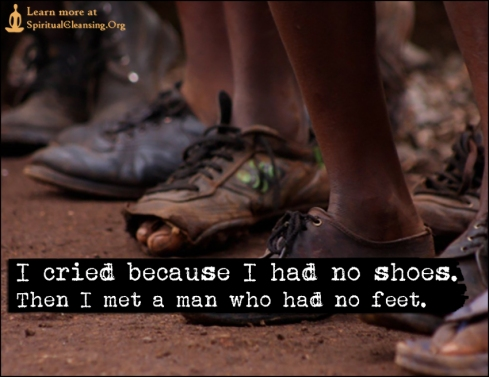 I-cried-because-I-had-no-shoes.-Then-I-met-a-man-who-had-no-feet.